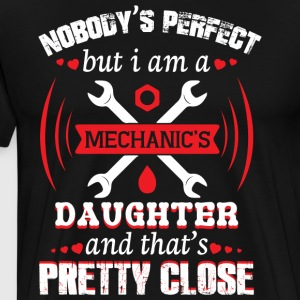 I Am A Mechanics Daughter T Shirt - Men's Premium T-Shirt