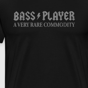 Bass Player Gift T Shirt A Very Rare Commodity - Men's Premium T-Shirt