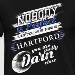 From Hartford CT Im Close To Perfect - Men's Premium T-Shirt