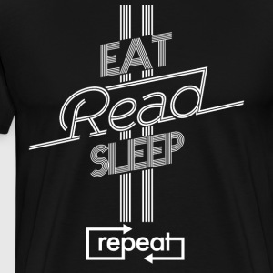 Eat Read Sleep Repeat - Men's Premium T-Shirt
