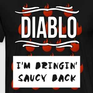 Diabo i'm bringin saucy back t-shirts - Men's Premium T-Shirt