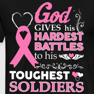 god gives his hardest battles to his strongest sol - Men's Premium T-Shirt