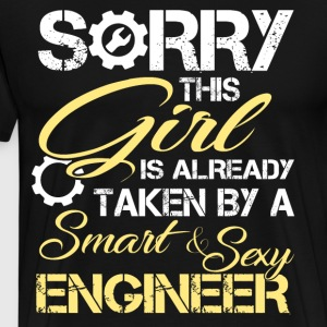 This Girl Is Already Taken By An Engineer T Shirt - Men's Premium T-Shirt