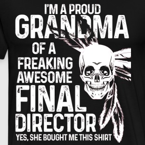 Proud Grandma Of An Awesome Final Director T Shirt - Men's Premium T-Shirt