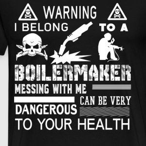 I Belong To A Boilermaker T Shirt - Men's Premium T-Shirt