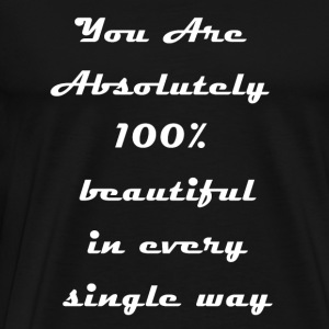 You Are Beautiful T-Shirts - Men's Premium T-Shirt