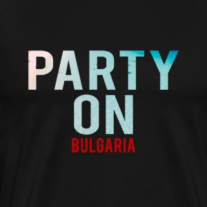 Party on Bulgaria Beach-Party-Holiday-Summer - Men's Premium T-Shirt