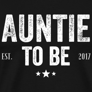 Aunt - Aunt To Be 2017 - Men's Premium T-Shirt
