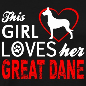 Dane - this girl loves her great dane - Men's Premium T-Shirt