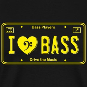Bass - I (Heart) Bass -- License Plate Style for - Men's Premium T-Shirt
