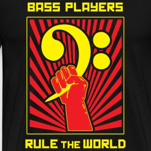 Bass Player - Bass Players Rule the World - Men's Premium T-Shirt