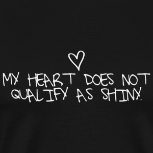 Dragon age - My heart does not qualify as shiny. - Men's Premium T-Shirt