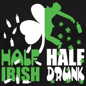 Irish - Half irish, half drunk - Men's Premium T-Shirt