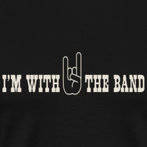 Rock - I'm with the band rock on - Men's Premium T-Shirt