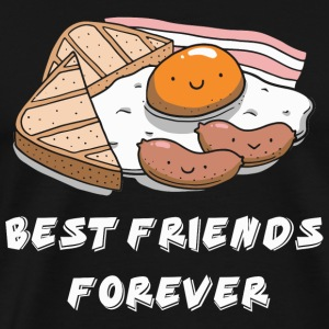 Bacon - Bacon and Eggs Best friends forever - Men's Premium T-Shirt