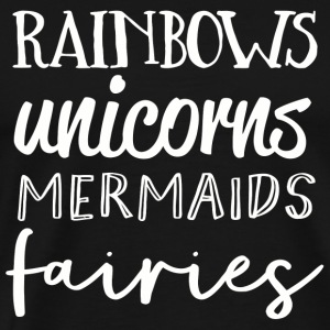 Fairy tail - Rainbows Unicorns Mermaids Fairies - Men's Premium T-Shirt