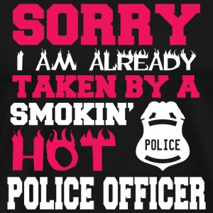 POLICE OFFICER - SORRY I AM ALREADY TAKEN BY A S - Men's Premium T-Shirt