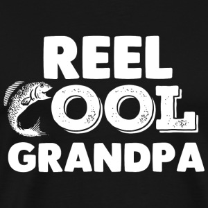 Grandpa, fishing - Reel Cool Grandpa Shirt - Men's Premium T-Shirt