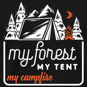 Campfire - My forest, my tent, my campfire! - Men's Premium T-Shirt