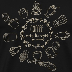 Coffee makes the world go round - Men's Premium T-Shirt