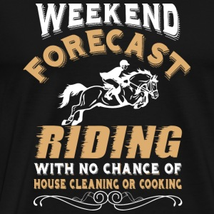 Riding - Weekend Forecast Riding T Shirt - Men's Premium T-Shirt