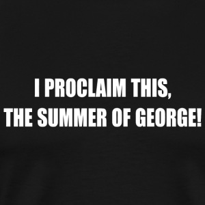 George - Summer Of George - Men's Premium T-Shirt