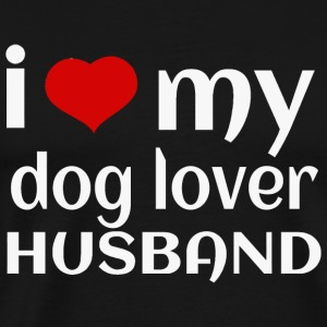 Dog lover - i love my dog lover husband - Men's Premium T-Shirt