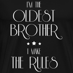 Oldest brother - I'm The Oldest Brother Funny T- - Men's Premium T-Shirt