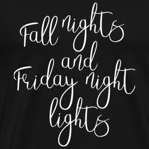 Friday - Fall Nights - Men's Premium T-Shirt