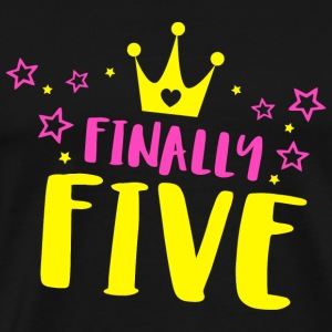 Birthday - Finally Five Year Old Girl Birthday S - Men's Premium T-Shirt