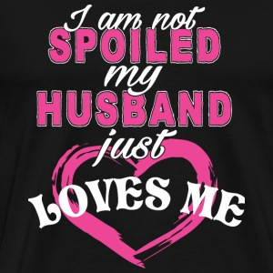 My Husband - My Husband Just Love Me T Shirt - Men's Premium T-Shirt