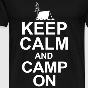 Camp - keep calm and camp on - Men's Premium T-Shirt