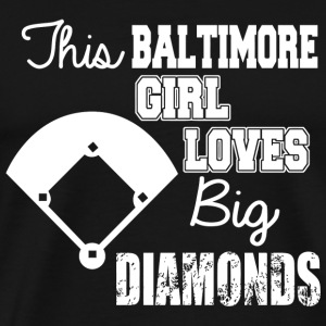Baltimore this baltimore girl loves big diamon - Men's Premium T-Shirt