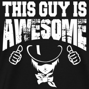 Guy - this guy is awesome - Men's Premium T-Shirt