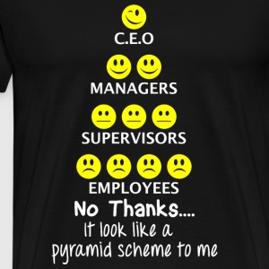 Pyramid Scheme It Look Like A Pyramid Scheme T - Men's Premium T-Shirt