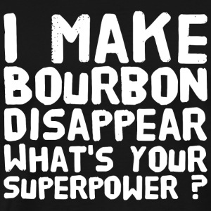 Bourbon - I make bourbon disappear what's your s - Men's Premium T-Shirt