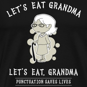 Grandma - Funny Grandma Shirt - Best Gift for Gr - Men's Premium T-Shirt