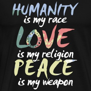 Religion Funny Love Is My Religion Peace Is - Men's Premium T-Shirt
