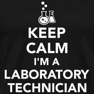 Laboratory - Keep calm I'm a laboratory technici - Men's Premium T-Shirt