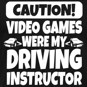 Driving - Caution! Video Games Were My Driving I - Men's Premium T-Shirt
