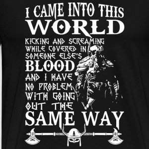 Viking - Viking T - I CAME INTO THE WORLD - Men's Premium T-Shirt