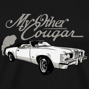 Cougar - My Other Cougar - Men's Premium T-Shirt