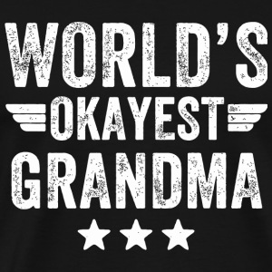 Grandma - world's okayest grandma - Men's Premium T-Shirt