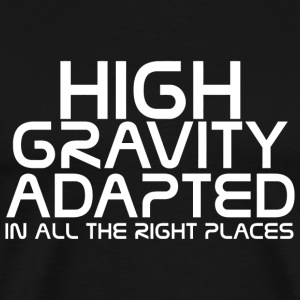 Mass effect - High gravity adapted in all the ri - Men's Premium T-Shirt