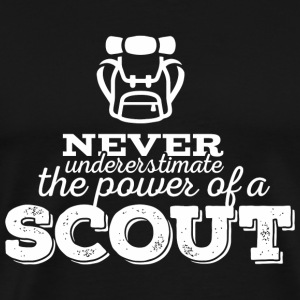 Scout - Never undererstimate the power of a scou - Men's Premium T-Shirt