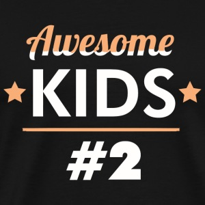 Kid #2 - I make awesome kids and Awesome kid #2 - Men's Premium T-Shirt