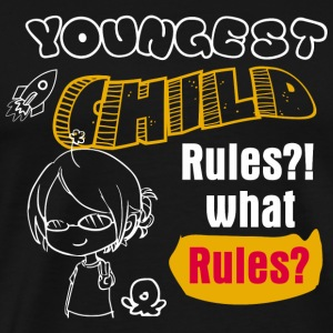 Child - Youngest Child Shirt - Funny Gift For Yo - Men's Premium T-Shirt