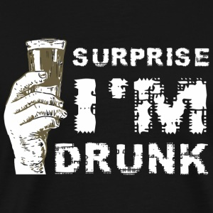 Irish - Surprise I Am Drunk Shirt - Funny Irish - Men's Premium T-Shirt