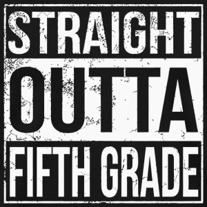 Fifth Grade - Straight Outta Fifth Grade 5th Gr - Men's Premium T-Shirt