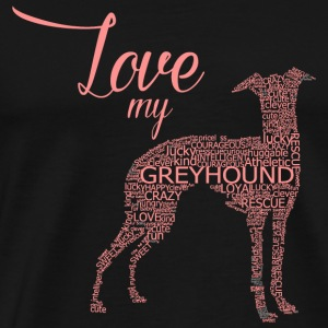 Greyhound - Love My Greyhound - Men's Premium T-Shirt